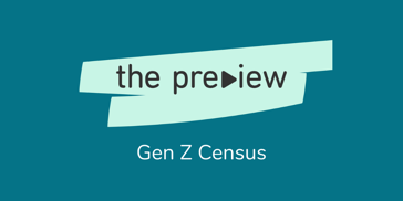 Copy of Copy of the preview gen z census