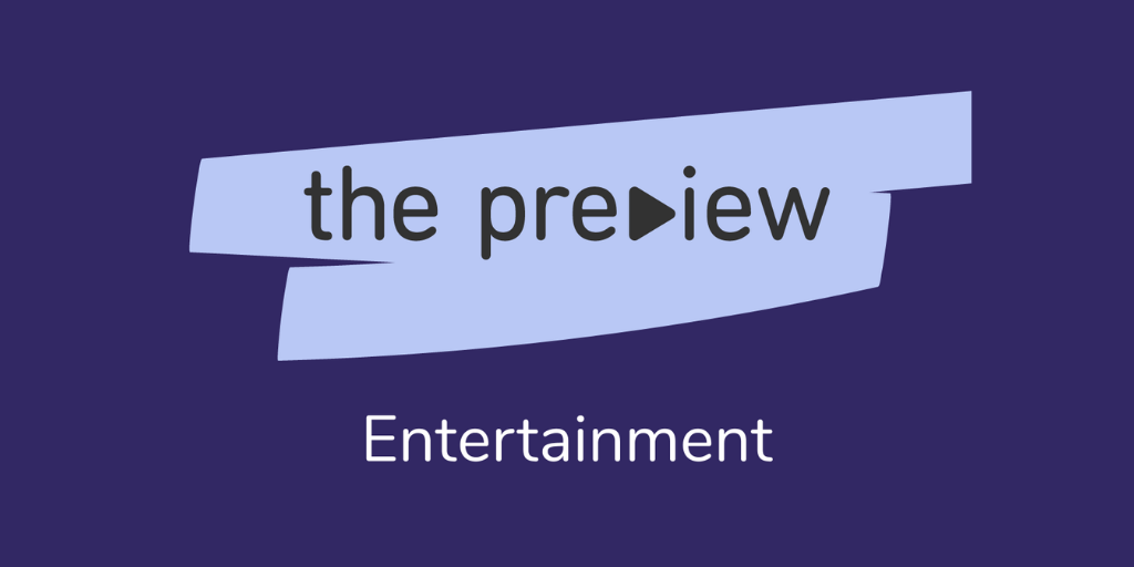 preview entertainment